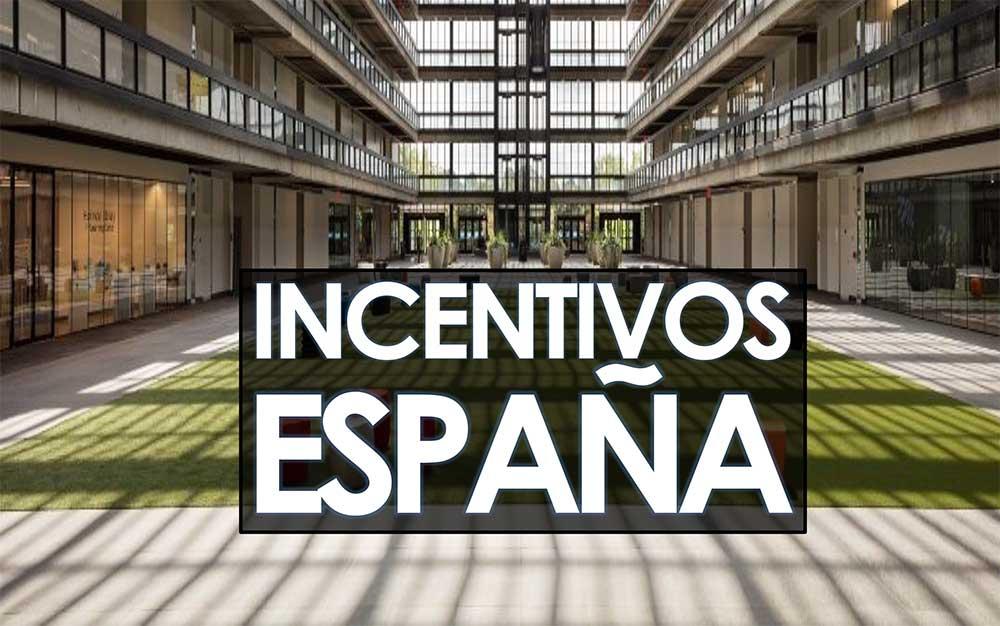INCENTIVOS ESPAÑA
